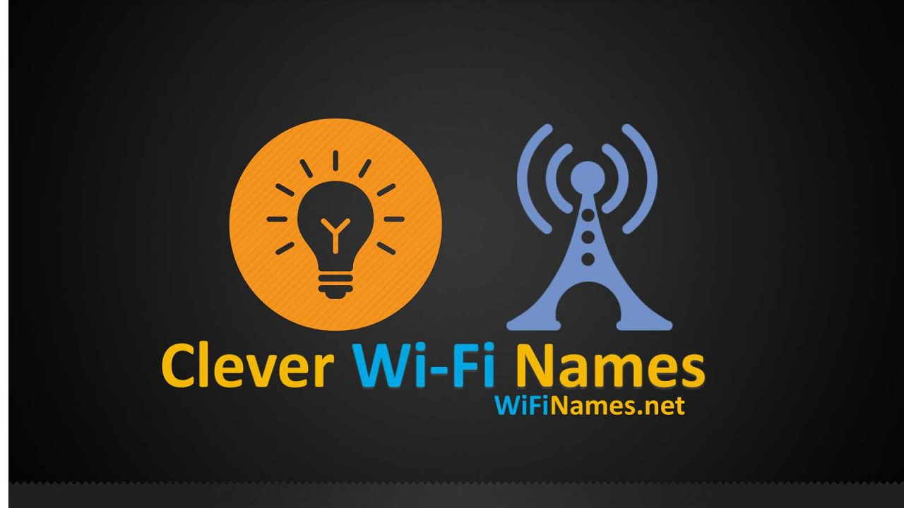 Clever Wi-Fi Names